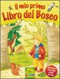 Il Mio Primo Libro del Bosco