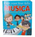 Il Mio Primo Libro della Musica — Libro