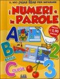 Il Mio Primo Libro per Imparare I Numeri e le Parole