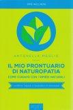 Il Mio Prontuario di Naturopatia - Libro