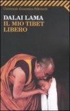 Il mio Tibet Libero — Libro