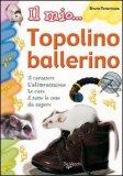 Il mio... Topolino Ballerino