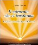 Il Miracolo che ci Trasforma