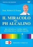 Il Miracolo del PH Alcalino — DVD