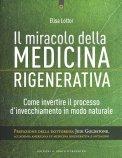Il Miracolo della Medicina Rigenerativa - Libro