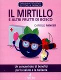Il Mirtillo e Altri Frutti di Bosco  - Libro