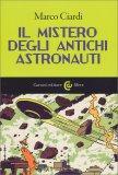 Il Mistero degli Antichi Astronauti - Libro