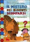 Il Mistero dei Bisonti Scomparsi