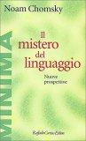 Il Mistero del Linguaggio - Libro