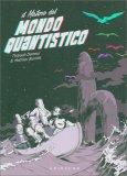 Il Mistero del Mondo Quantistico - Libro