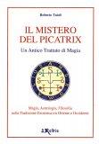 Il Mistero del Picatrix  - Libro