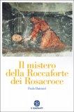 Il Mistero della Roccaforte dei Rosacroce - Libro