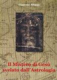 Il Mistero di Gesù Svelato dall'Astrologia - Libro