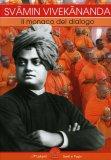 Svamin Vivekananda: il Monaco del Dialogo  - Libro