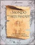 Il Mondo dell'Arte Fantasy  - Libro