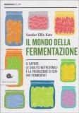 Il Mondo della Fermentazione - Libro