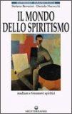 Il Mondo dello Spiritismo  - Libro