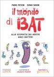Il Mondo di Bat - Libro