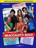 Il Mondo di Braccialetti Rossi  - Libro