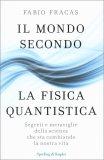 Il Mondo dopo la Fisica Quantistica - Libro