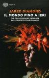 Il Mondo Fino a Ieri  - Libro
