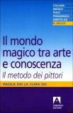 Il Mondo Magico tra Arte e Conoscenza  - Libro