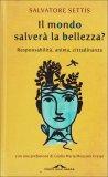 Il Mondo Salverà la Bellezza  - Libro