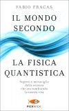 Il Mondo Secondo La Fisica Quantistica - Libro