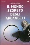 Il Mondo Segreto degli Arcangeli  - Libro