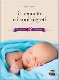 Il Neonato e i suoi Segreti - Libro