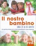 Il Nostro Bambino da 3 a 6 Anni - Libro
