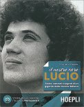 Il Nostro Caro Lucio - Libro