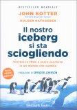 Il Nostro Iceberg si sta Sciogliendo - Libro