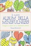 Il nuovo Album della Mindfulness - Libro