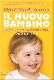 Il Nuovo Bambino - Da 0 a 11 anni - Libro