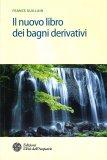 Il Nuovo libro dei Bagni Derivativi - Libro