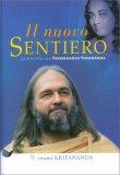 IL NUOVO SENTIERO La mia vita con Paramhansa Yogananda di Swami Kriyananda