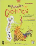 Il Paese dei Chicchirichì + CD - Libro