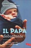 Il Papà Debuttante  - Libro