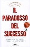 Il Paradosso del Successo  - Libro
