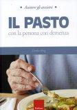 Il Pasto con la Persona con Demenza  - Libro