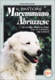 Il Pastore Maremmano Abruzzese  - Libro