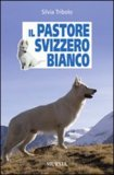 Il Pastore Svizzero Bianco
