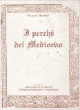 Il Perchè del Medioevo - Libro