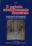 Il Pericolo Scientificamente Dimostrato - Libro