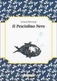 Il Pesciolino Nero  - Libro