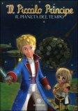 Il Pianeta del Tempo - Il Piccolo Principe — Libro