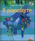 Il Pianoforte - I Sogni di Cavallino + CD Audio
