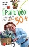 Il Piatto Veg 50+ — Libro