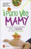 Il Piatto Veg Mamy — Libro